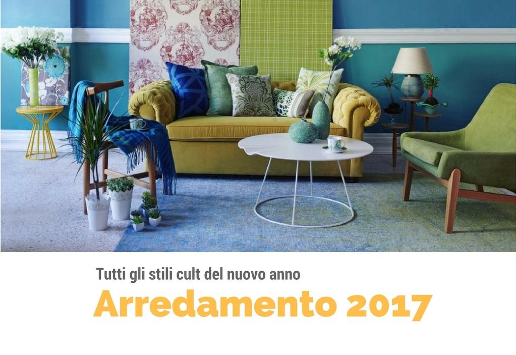 Arredamento 2017 tutti i nuovi trend su cui puntare for Arredamento 2017